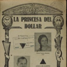 Libretos de ópera: LA PRINCESA DEL DOLLAR, DEL MAESTRO LEO FALL. AÑO ¿? (ÓPERA). Lote 138563906