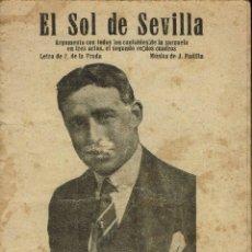 Libretos de ópera: EL SOL DE SEVILLA, DE J. DE LA PRADA Y J. PADILLA. AÑO ¿? (ÓPERA). Lote 138565254