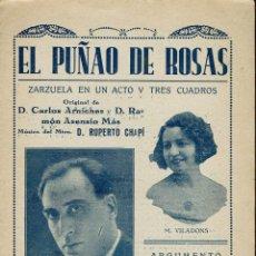 Libretos de ópera: EL PUÑAO DE ROSAS, DE CARLOS ARNICHES, RAMÓN ASENSIO MÁS Y RUPERTO CHAPÍ. AÑO ¿? (ÓPERA). Lote 138566642