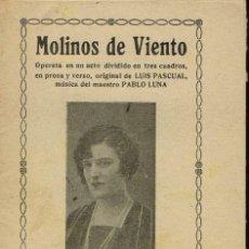 Libretos de ópera: MOLINOS DE VIENTO, DE LUÍS PASCUAL Y PABLO LUNA. AÑO ¿? (ÓPERA). Lote 138566870