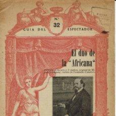 Libretos de ópera: EL DUO DE -LA AFRICANA-, DE MIGUEL ECHEGARAY Y FERNÁNDEZ CABALLERO. AÑO ¿? (ÓPERA). Lote 138567482