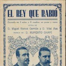 Libretos de ópera: EL REY QUE RABIÓ, DE MIGUEL RAMOS CARRIÓN, VITAL AZA Y RUPERTO CHAPÍ. AÑO 1887. (ÓPERA). Lote 138568754