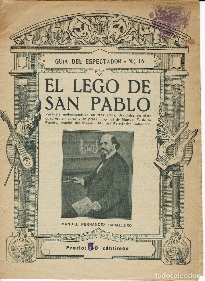EL LEGO DE SAN PABLO, DE MANUEL F. Y MANUEL FERNÁNDEZ CABALLERO. AÑO 1906. (ÓPERA) (Música - Libretos de Opera)