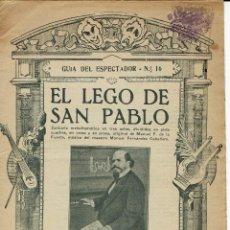 Libretos de ópera: EL LEGO DE SAN PABLO, DE MANUEL F. Y MANUEL FERNÁNDEZ CABALLERO. AÑO 1906. (ÓPERA). Lote 138569374