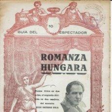 Libretos de ópera: ROMANZA HÚNGARA, DEL MAESTRO JUAN DOTRAS VILA. AÑO ¿? (ÓPERA). Lote 138570054
