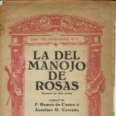 Libretos de ópera: LA DEL MANOJO DE ROSAS, DE F. RAMOS DE CASTRO, ANSELMO G. CARREÑO Y PABLO SOROZÁBAL. AÑO ¿? (ÓPERA). Lote 138576058