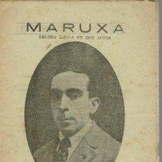 Libretos de ópera: MARUXA, DE FEDERICO CABALLÉ. AÑO ¿? (ÓPERA). Lote 138579914