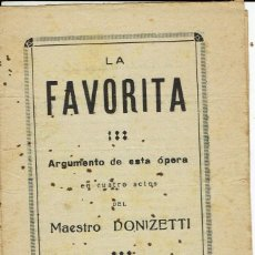 Libretos de ópera: LA FAVORITA, DEL MAESTRO DONIZETTI. AÑO ¿? (ÓPERA). Lote 138583618
