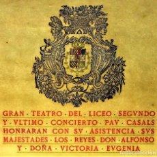 Libretos de ópera: PAU CASALS. PROGRAMA GRAN TEATRO DEL LICEO. 2O Y ÚLTIMO CONCIERTO. ESPAÑA. 19 MAYO 1924. Lote 139187690