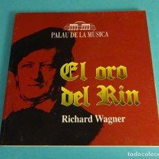 Libretos de ópera: EL ORO DEL RIN. RICHARD WAGNER. PALAU DE LA MÚSICA. Lote 139197078