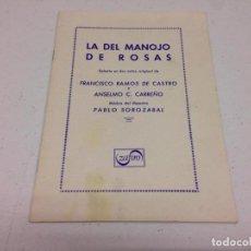 Libretos de ópera: LA DEL MANOJO DE ROSAS--SAINETE EN 2 ACTOS---PABLO SOROZABAL. Lote 143638478