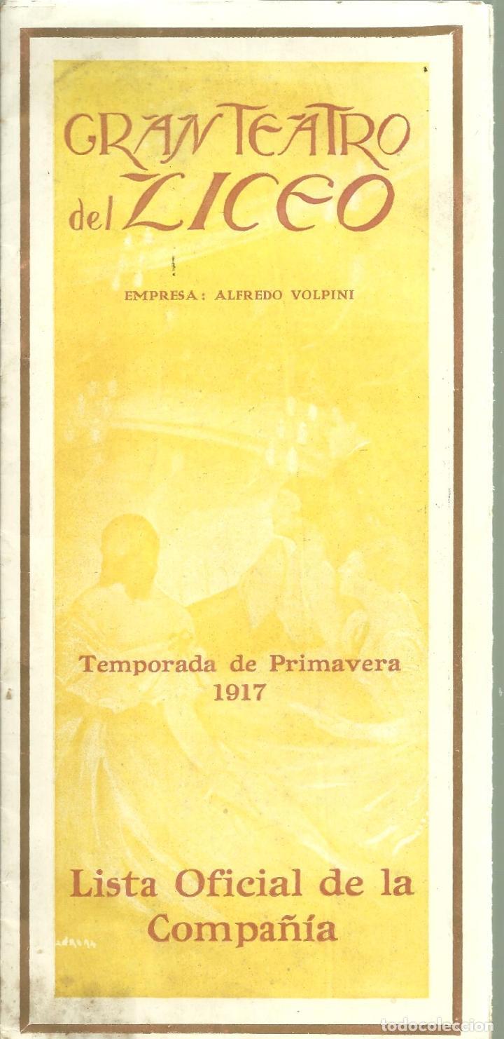 3835.- GRAN TEATRO DEL LICEO - EMPRESA ALFREDO VOLPINI- LISTA OFICIAL DE LA COMPAÑIA TEMPORADA 1917 (Música - Libretos de Opera)