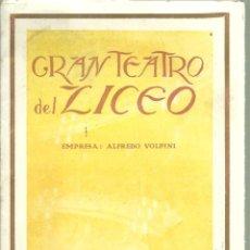 Libretos de ópera: 3835.- GRAN TEATRO DEL LICEO - EMPRESA ALFREDO VOLPINI- LISTA OFICIAL DE LA COMPAÑIA TEMPORADA 1917. Lote 144075674