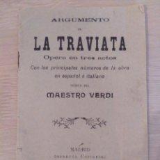 Libretos de ópera: ARGUMENTO DE LA TRAVIATA, MAESTRO VERDI. Lote 144582410