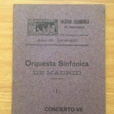 Libretos de ópera: SOCIEDAD FILARMÓNICA DE SANTANDER. ORQUESTA SINFÓNICA MADRID. 1910. Lote 144764209