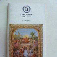 Libretos de ópera: GRAN TEATRE DEL LICEU SEMIRAMIDE. TEMPORADA 1985/86. Lote 147140978
