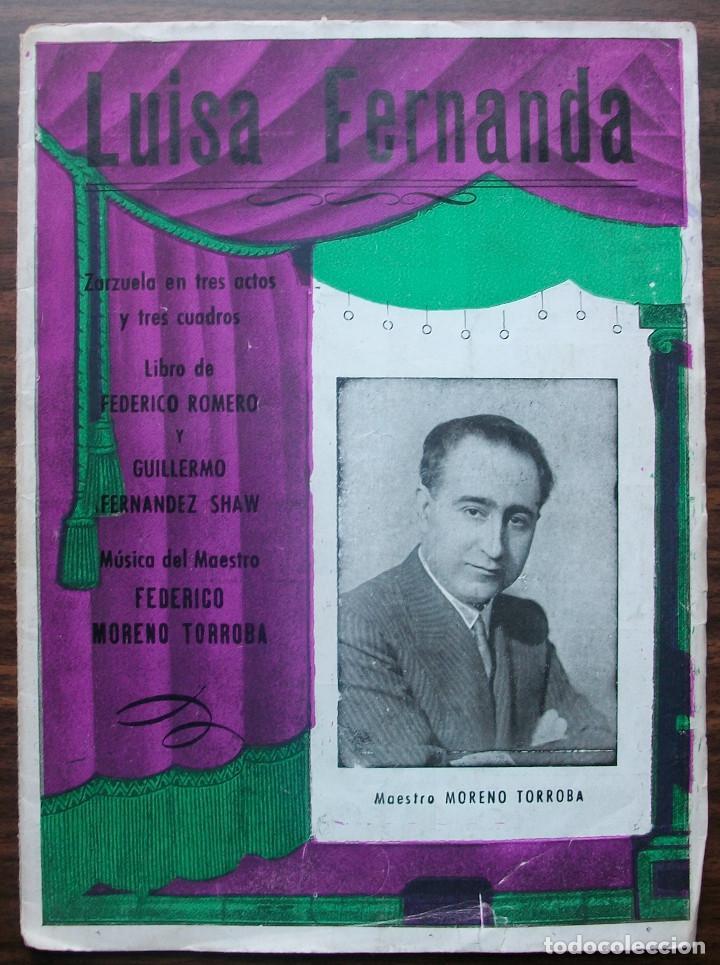 LUISA FERNANDA. ZARZUELA EN TRES ACTOS Y TRES CUADROS. MUSICA FEDERICO MORENO TORROBA. 1932 (Música - Libretos de Opera)