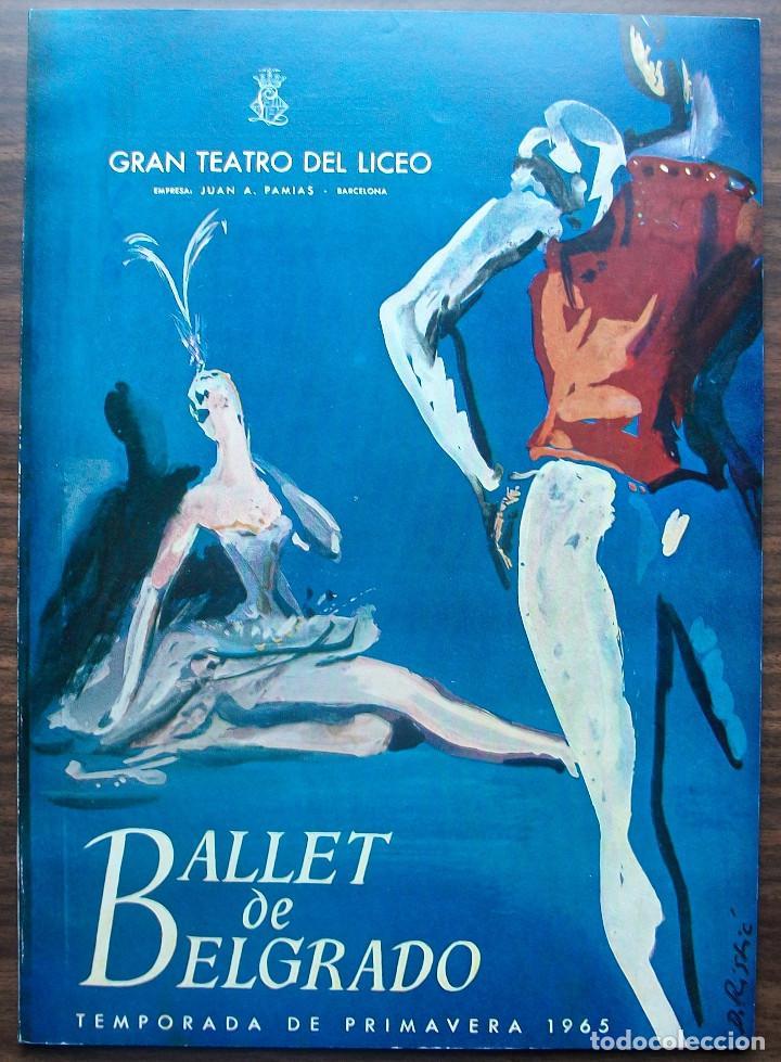 GRAN TEATRO DEL LICEO. BALLET DE BELGRADO. TEMPORADA DE PRIMAVERA 1965 (Música - Libretos de Opera)