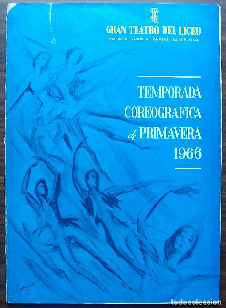 GRAN TEATRO DEL LICEO. TEMPORADA COREOGRAFICA DE PRIMAVERA 1966 (Música - Libretos de Opera)
