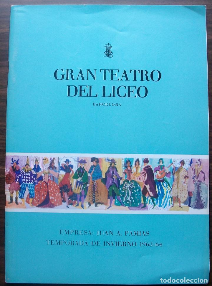 GRAN TEATRO DEL LICEO. EMPRESA: JUAN A. PAMIAS. TEMPORADA DE INVIERNO 1963-64 (Música - Libretos de Opera)