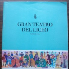 Libretos de ópera: GRAN TEATRO DEL LICEO. EMPRESA: JUAN A. PAMIAS. TEMPORADA DE INVIERNO 1963-64. Lote 147761606