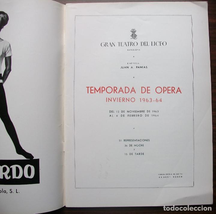 Libretos de ópera: GRAN TEATRO DEL LICEO. EMPRESA: JUAN A. PAMIAS. TEMPORADA DE INVIERNO 1963-64 - Foto 2 - 147761606
