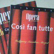 Libretos de ópera: LIBRETO DE COSÌ FAN TUTTE, MOZART. Lote 148197730