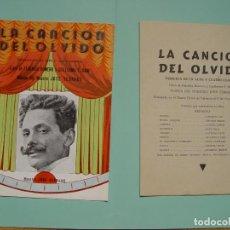 Libretos de ópera: FOLLETO LIBRETO: ZARZUELA LA CANCIÓN DEL OLVIDO (MADRID, 1950'S). ORIGINAL. COLECCIONISTA. ¡RARO!. Lote 148431822