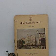 Libretos de ópera: GRAN TEATRO LICEO , TEMPORADA INVIERNO 1947 -1948. Lote 148699122