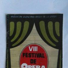 Libretos de ópera: VIII FESTIVAL DE OPERA 1978 PROGRAMA. Lote 149762744