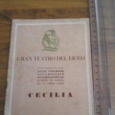 Libretos de ópera: 1952 REVISTA GRAN TEATRE DEL LICEO CECILIA. Lote 155965418