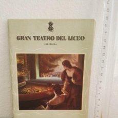 Libretos de ópera: REVISTA DEL GRAN TEATRO DEL LICEO 1955-1956 . Lote 156364074