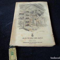Libretos de ópera: GRAN TEATRO DEL LICEO 1948 LA FAVORITA PUBLICIDAD COLONIA GONG. Lote 159755410