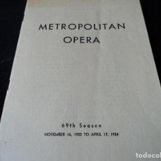 Libretos de ópera: METROPOLITAN OPERA NEW YORK PROGAMA DE ACTIVIDADES 1954. Lote 159758546