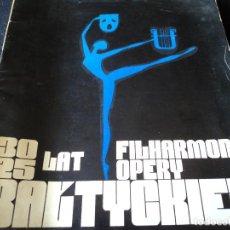 Libretos de ópera: OPERY I FIHLARMONII BALTYCKIEJ, ONIEGIN 36 PG. 23 X 21 CM AÑO 1975. Lote 159827582