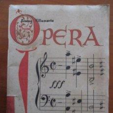 Libretos de ópera: OPERA ITALIANA EN JEREZ. TEATRO VILLAMARTA. F.PADURA - TEMPORADA OPERA 1942. Lote 160667374