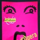 Libretos de ópera: UNA NIT D'OPREA - LA CUBANA - PROGRAMA DE LA OBRA DE TEATRO. Lote 161251804