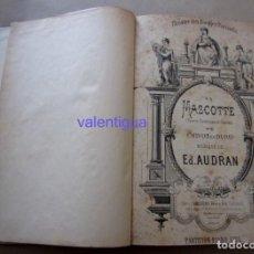 Livrets d'opéra: ANTIGUO LIBRO THÉÂTRE BOUFFES PARISIENS, OPERA LA MASCOTTE. LA BOHÈME PUCCINI, DOTESIO MADRID S XIX?. Lote 162758658