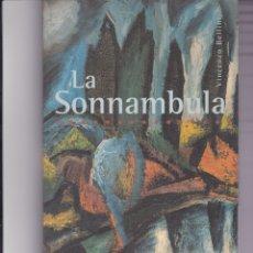 Livrets d'opéra: LA SONNANBULA. DE BELLINI. Lote 163473506