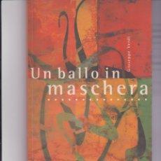 Livrets d'opéra: UN BALLO IN MASCHERA. DE VERDI. Lote 163473534