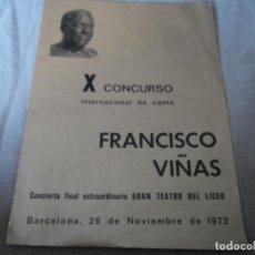 Libretos de ópera: GRAN TEATRO LICEO XII CONCURSO INTERNACIONAL DE CANTO FRANCISCO VIÑAS 1972. Lote 163727730