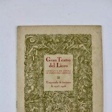 Libretos de ópera: PR-1149 PROGRAMA OFICIAL .GRAN TEATRO DEL LICEO.CARMEN.TEMPORADA DE INVIERNO 1925-1926. . Lote 164093202