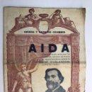 Libretos de ópera: AIDA . GIUSEPPE VERDI, ÓPERAS Y ARTISTAS CÉLEBRES (H.1920?). Lote 164109529