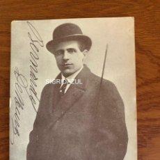 Libretos de ópera: BERNARDO DE MURO FOTO 1917 TENOR OPERA ITALIANO AUTOGRAFO. Lote 165109582