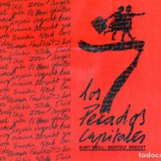 Libretos de ópera: LOS 7 SIETE PECADOS CAPITALES / KURT WEILL & BERTOLT BRECHT / MONASTERIO CARTUJA SEVILLA / JUNIO2001. Lote 166589974