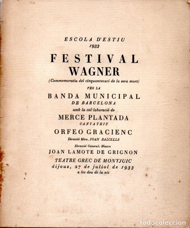 FESTIVAL WAGNER BANDA MUNICIPAL DE BARCELONA 1933 - J. LAMOTE DE GRIGNON (Música - Libretos de Opera)