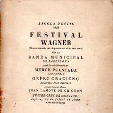Libretos de ópera: FESTIVAL WAGNER BANDA MUNICIPAL DE BARCELONA 1933 - J. LAMOTE DE GRIGNON. Lote 167495640
