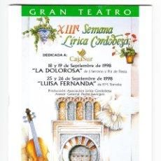 Libretos de ópera: PROGRAMA DE MANO DE LA DOLOROSA Y LUISA FERNANDA CÓRDOBA 1998. Lote 167735952