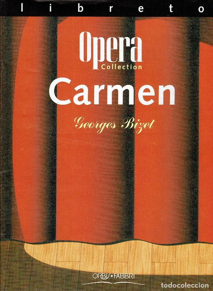 CARMEN. LIBRETO. TEXTO ORIGINAL Y TRADUCCIÓN AL ESPAÑOL. V (Música - Libretos de Opera)