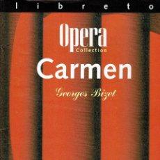Libretos de ópera: CARMEN. LIBRETO. TEXTO ORIGINAL Y TRADUCCIÓN AL ESPAÑOL. V. Lote 169115756